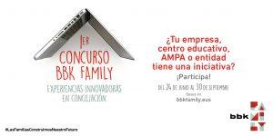 1er concurso BBK Family: experiencias innovadoras en conciliación